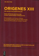 Origenes XIII: Die Neuen Psalmenhomilien